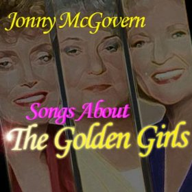 Jonny McGovern - Songs About The Golden Girls