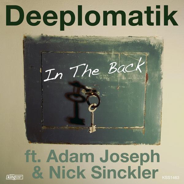 Deeplomatik - In The Back ft. Adam Joseph & Nick Sinckler