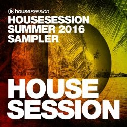 HouseSession Summer 2016 Sampler