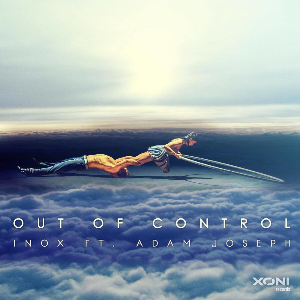 Inox - Out Of Control [feat. Adam Joseph]