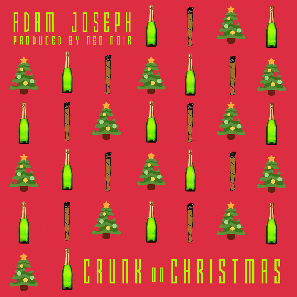 Adam Joseph - Crunk On Christmas