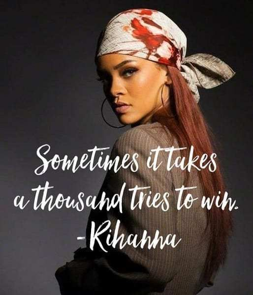 Rihanna - Inspirational Quote
