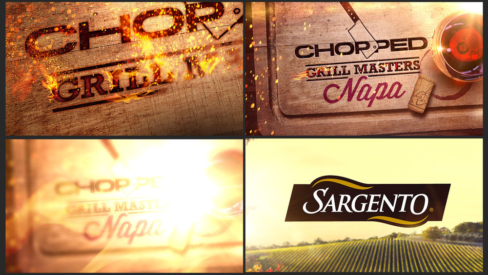 CHOPPED: GRILL MASTERS - NAPA   SHOW OPEN  CLIENT: FOOD NETWORK