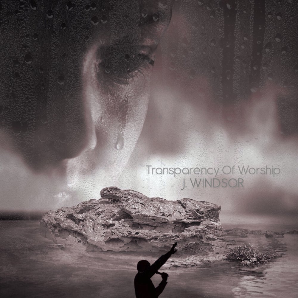 Transparency of Worship (EP) - Released March 31, 2018