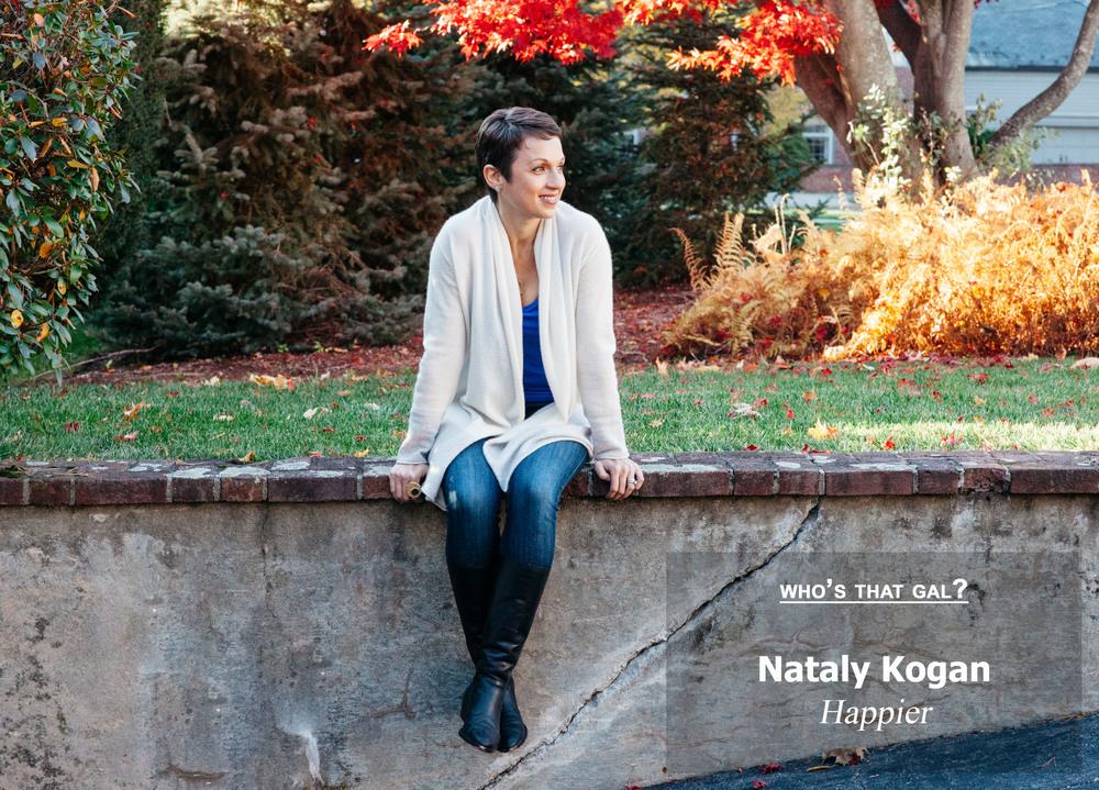 Whos That Gal Nataly Kogan Of Happier