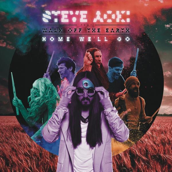 Steve Aoki & Walk Off The Earth - Home We'll Go (Take My Hand)