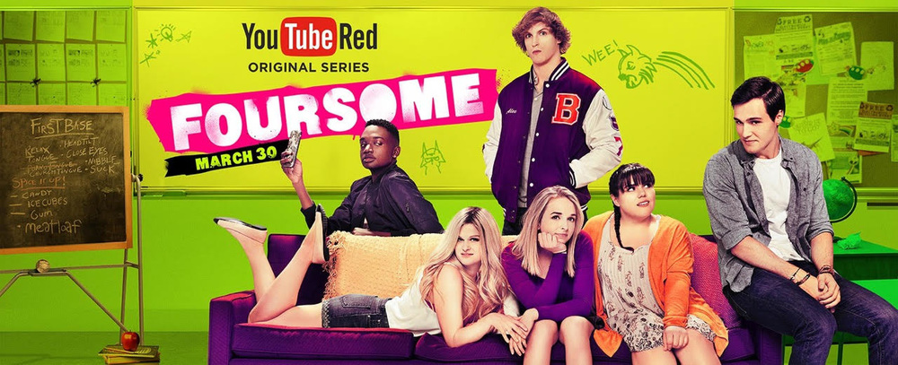FOURSOME: YOUTUBE RED SERIES (campaign poster)