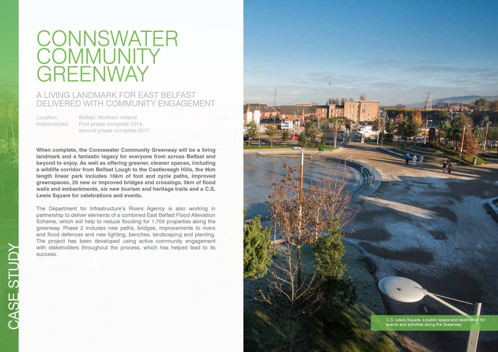 Connswater Community Greenway, East Belfast:  a living landmark for East Belfast, delivered with a lot of exciting community engagement.