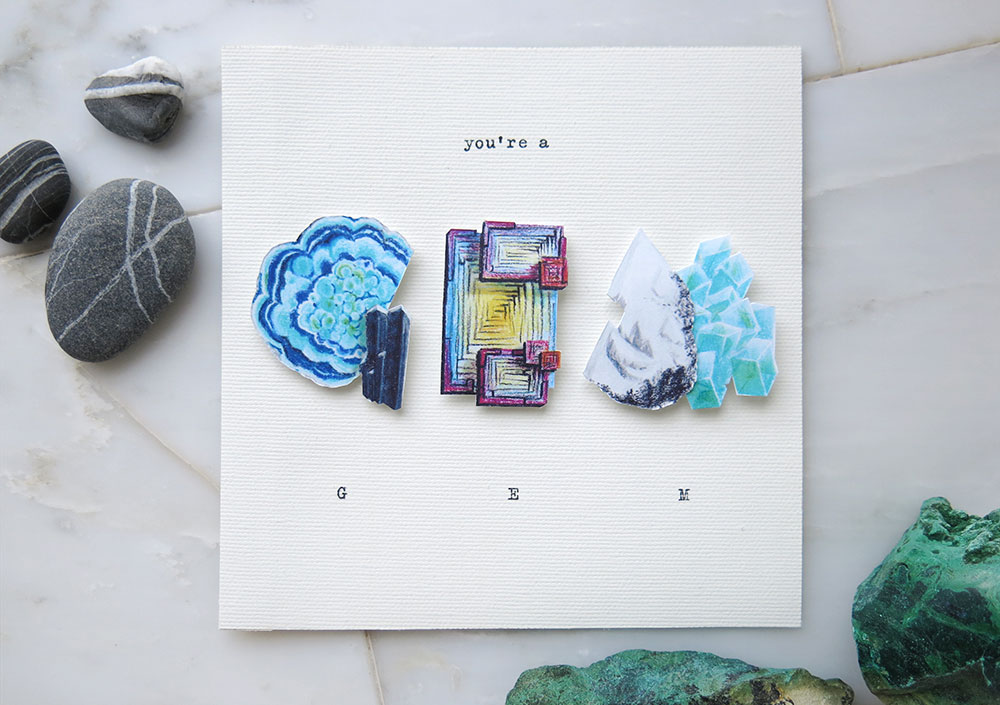 """You're A Gem""  — Thank you card using illustrated gems and minerals to form the word. Available on farthermore's Etsy."
