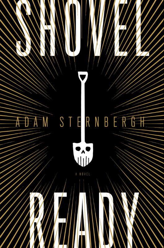 The original hardcover for SHOVEL READY