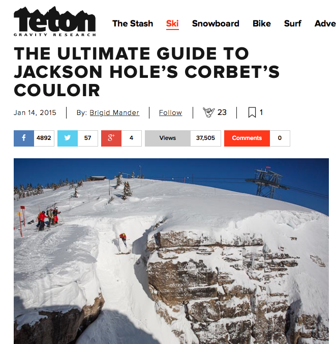 TetonGravity.com, January 2015 A light-hearted guide to the history and the best step-by-step preparation for cleanly nailing the infamous Corbet's Coulior. With interviews and tips fro professional skiers and snowboarders, as well as tips from ski patrol .