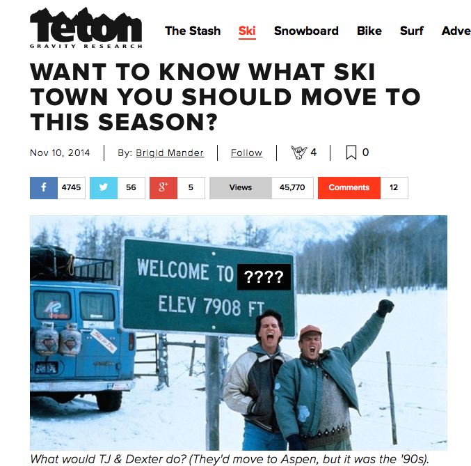 TetonGravity.com, November, 10 2014    A humorous, pull-no-punches review of selected ski town stereotypes, and the stereotypical ski bums that belong in each. Based on personal observations and other non-scientific research.