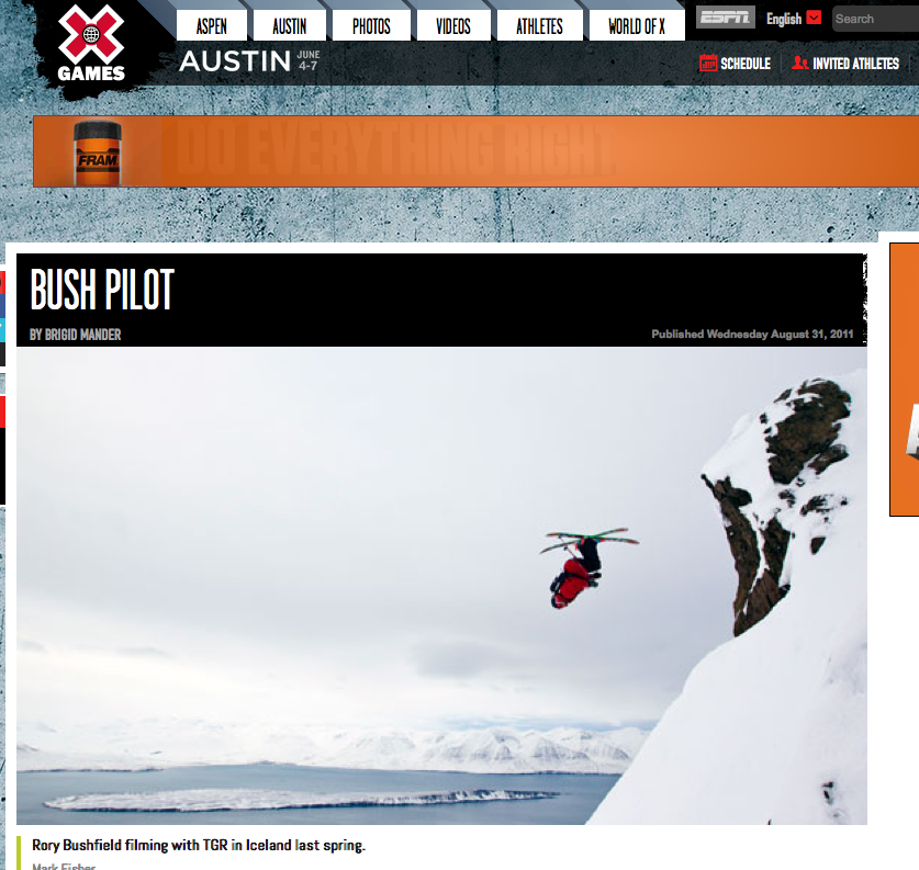 ESPN, August 31, 2011    Talking with Rory Bushfield about skiing, flying, Hollywood and the late Sarah Burke