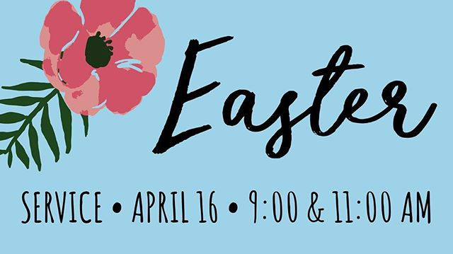Join us next weekend for Easter Sunday at either one of our services, 9am or 11am. We would love to see you there! Feel free to bring your family, your friends, or even a neighbor or two.