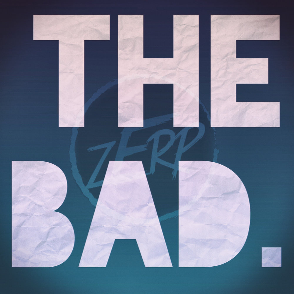 The Bad.  - Psychedlic-folk-funk-hip hop.10 tracks, Freshly baked in Zerp's kitchen. Click album cover to open Zerp's Store.