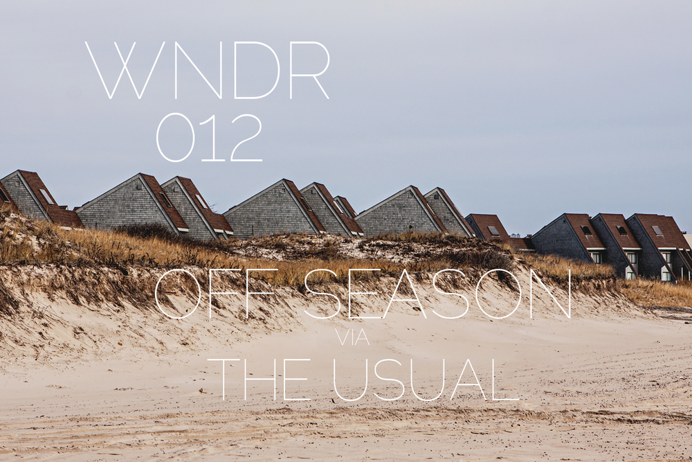 WNDR 012: Off Season / The Usual