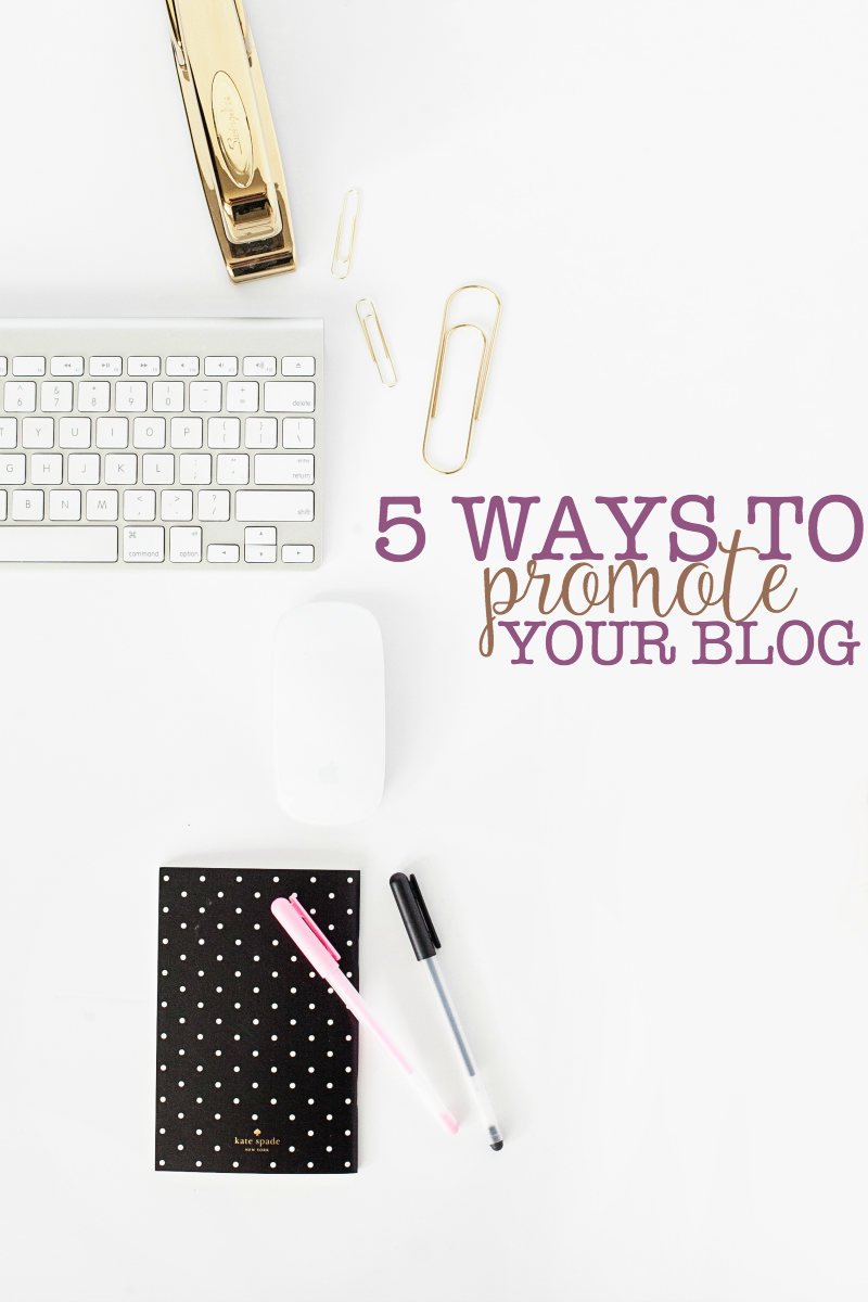 5 ways to promote your blog.png