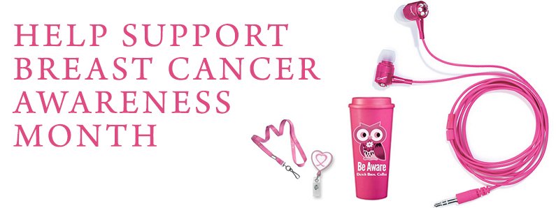 October is Breast Cancer Awareness Month. Help to support it with pink branded products.