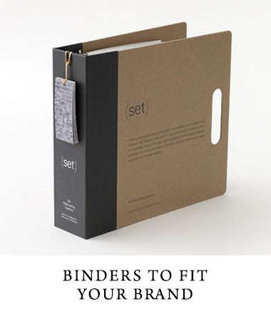 Binders to fit your brand.