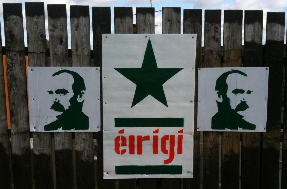 "James Connolly, Derrybeg estate in Newry, Northern Ireland (""éirígí"" means ""rise"" in Gaelic)"