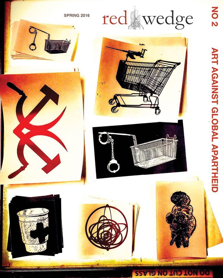 Red Wedge #2: Art Against Global Apartheid