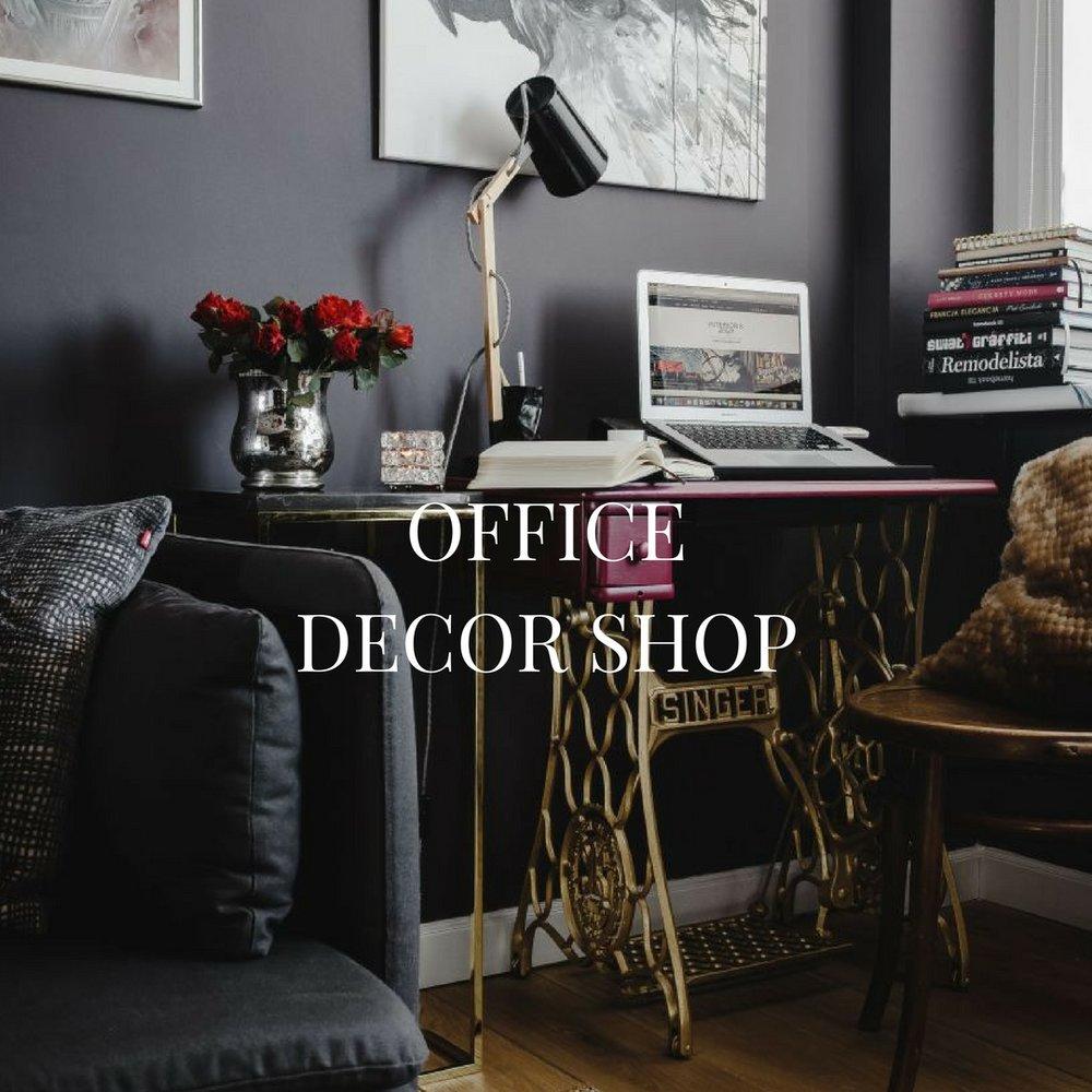 Office Decor & More