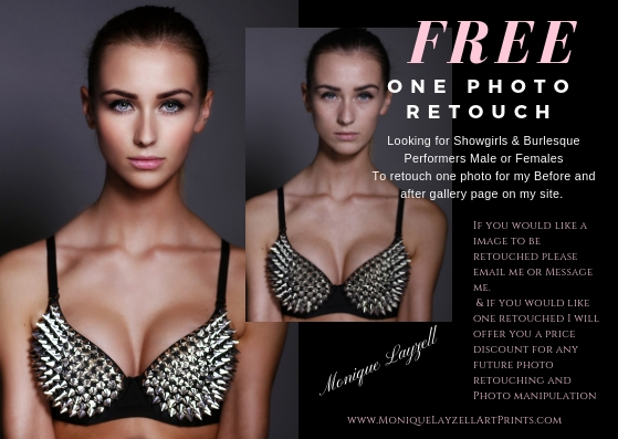 Free One Photo Retouch Offer - Looking for Showgirls & Burlesque Performers Male or FemalesTo retouch one photo for my Before and after gallery page on my site.