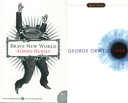 Book :  Brave New World   Author:  Aldous Huxley  Year published:  1932  Reading date:  January 2012   Book :  Nineteen Eighty-Four   Author:  George Orwell  Year published:  1949  Approximate reading date:  January 2011, maybe a little earlier