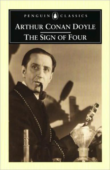 Book:    The Sign of [the] Four    Author:  Sir Arthur Conan Doyle  Year published:  1890  Reading date:  July 17, 2014