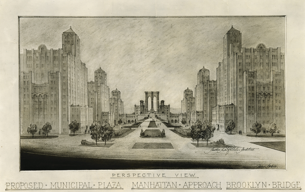 Proposed Municipal Plaza - Manhattan Approach - Brooklyn Bridge, Theodore De Postels, 1940