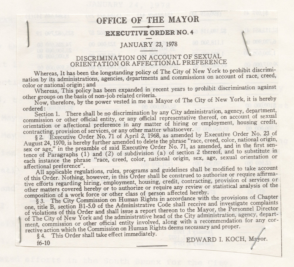 Executive Order #4 of 1978, which banned discrimination on the basis of sexual orientation at New York City government agencies.  Mayor's Executive Orders, Koch.  NYC Municipal Library.