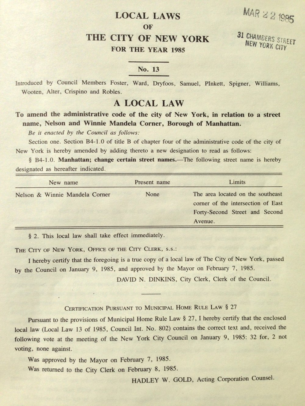 "Local Law No. 13 of 1985 designated that the area located on the southeast corner of East 42nd Street and Second Ave was to be named ""Nelson and Winnie Mandela Corner.""  Mayor Edward I. Koch Local Laws, NYC Municipal Library collection."