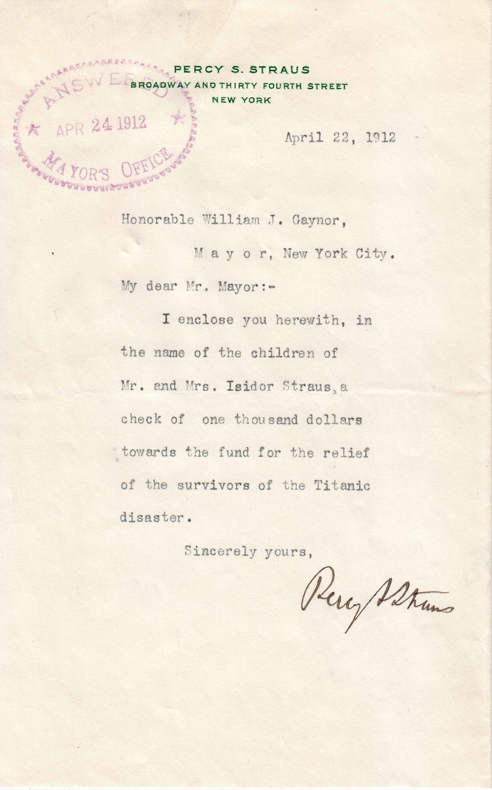 Letter from Percy Straus to Mayor William J. Gaynor, April 22, 1912. Percy Straus was the brother of Isidor Straus, who died on the Titanic. Mayor Gaynor Subject Files-Contributions and Acknowledgements – S, roll 11, NYC Municipal Archives.