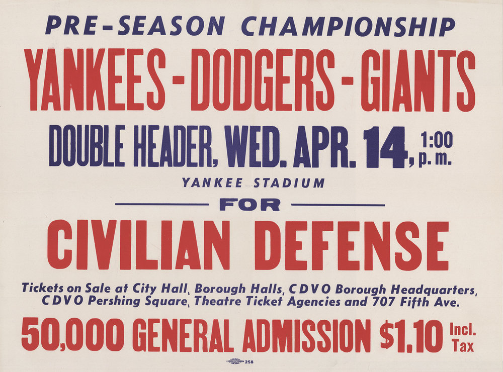 Civilian Defense Poster, Pre-Season Championship Double Header Baseball Benefit Games, 1943. Mayor LaGuardia Collection, NYC Municipal Archives.