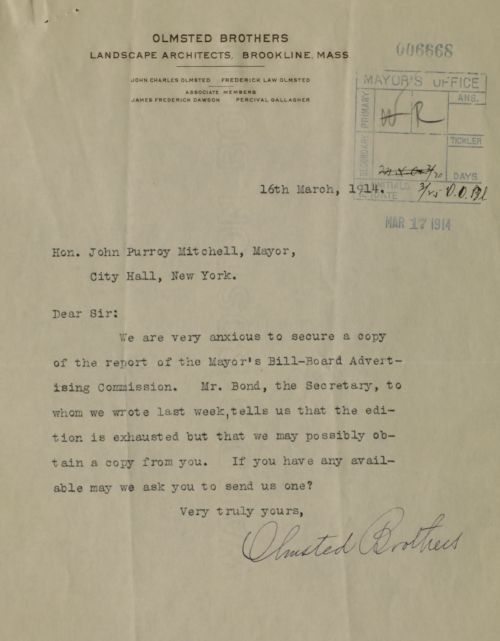 Olmsted Brothers letter to Mayor Mitchel requesting a copy of the Billboard Report, March 16, 1914. Departmental Correspondence of Mayor Mitchel.