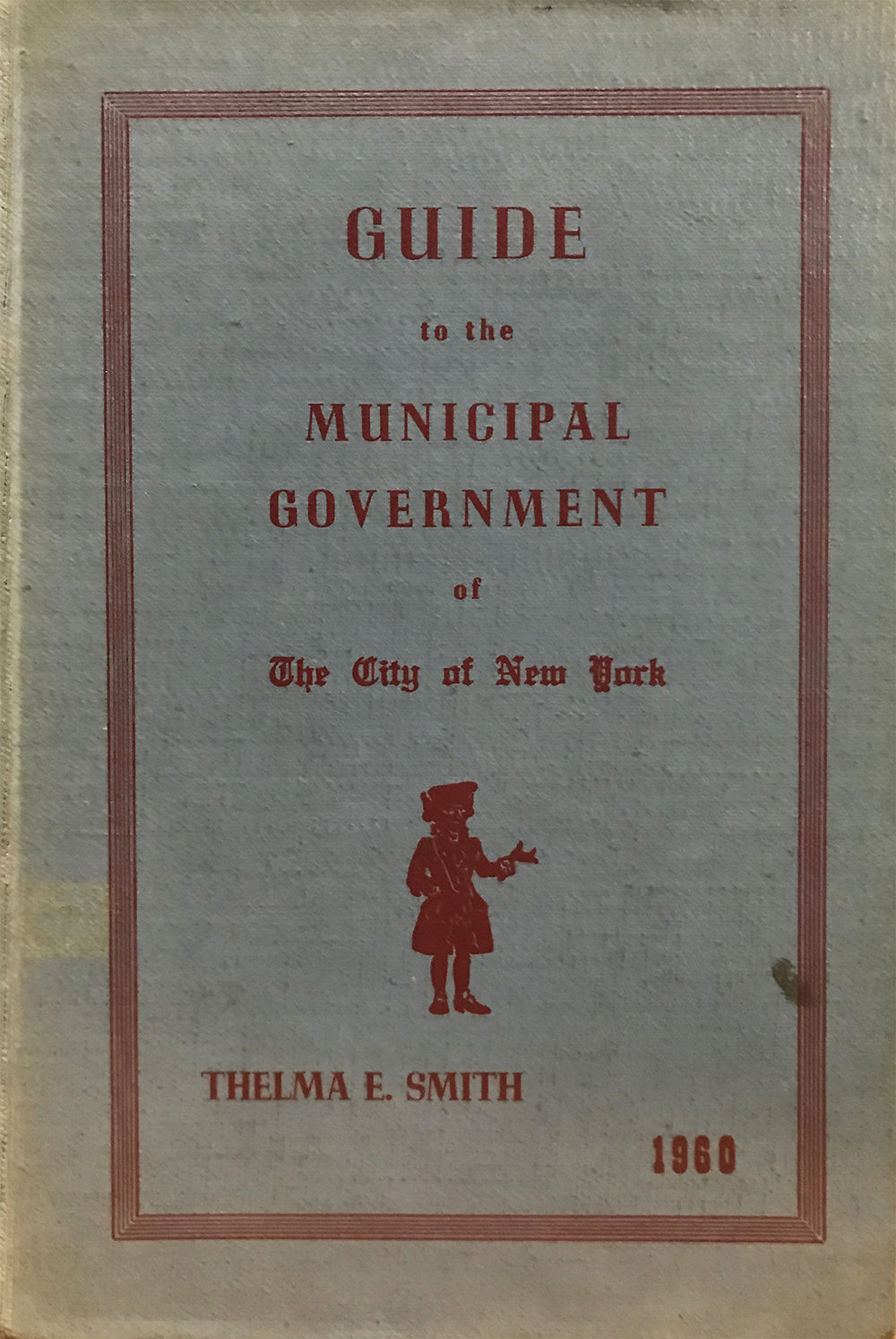 Guide to the Municipal Government of the City of New York , NYC Municipal Library.