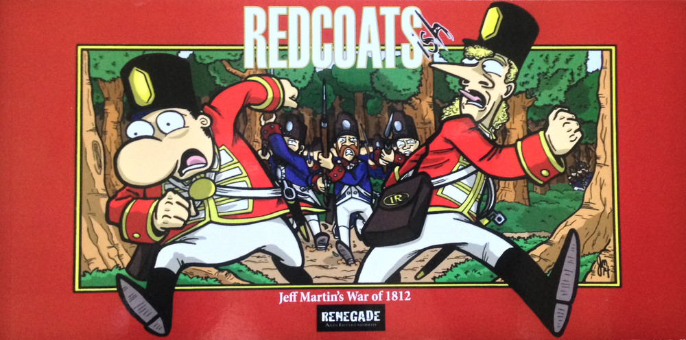 Jeff Martin's War of 1812, Redcoats-ish