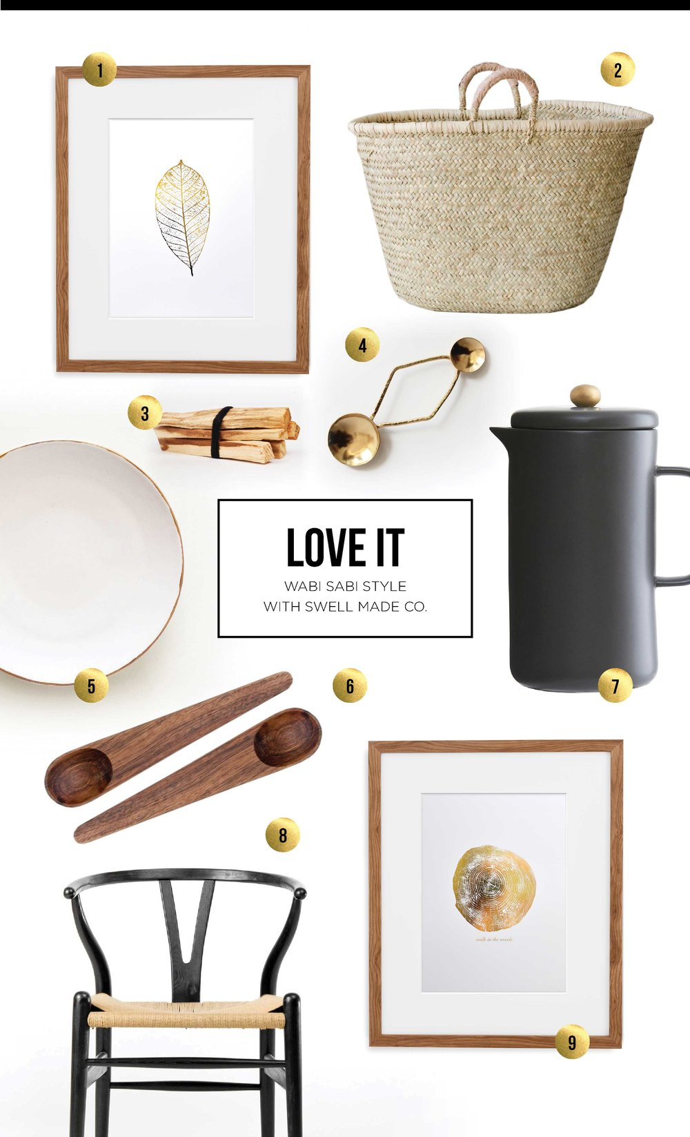 Love It | Wabi Sabi Style with Swell Made Co.