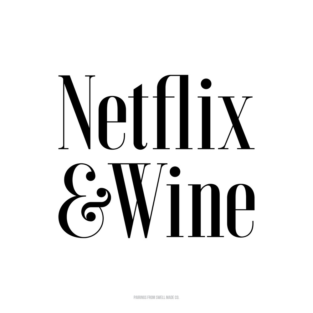 Netflix & Wine | Polar Vortex 2019