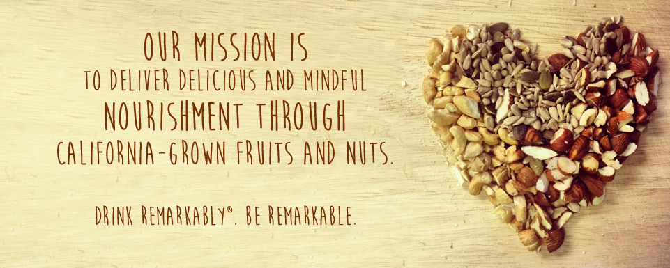 Image: Califia Farms' Mission - To deliver delicious and mindful nourishment through California-grown fruits and nuts.