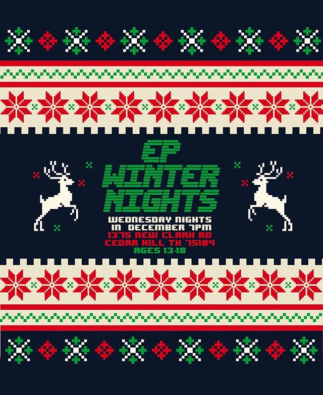 🎄🎅 EP WINTER NIGHTS /// are going down THIS Wednesday, NEXT Wednesday, and the WEEK AFTER that! A total of THREE weeks in the month of December. Bring your friends for a jolly good time //// 12/5, 12/12, and 12/19  @ 7 PM🎅🎄