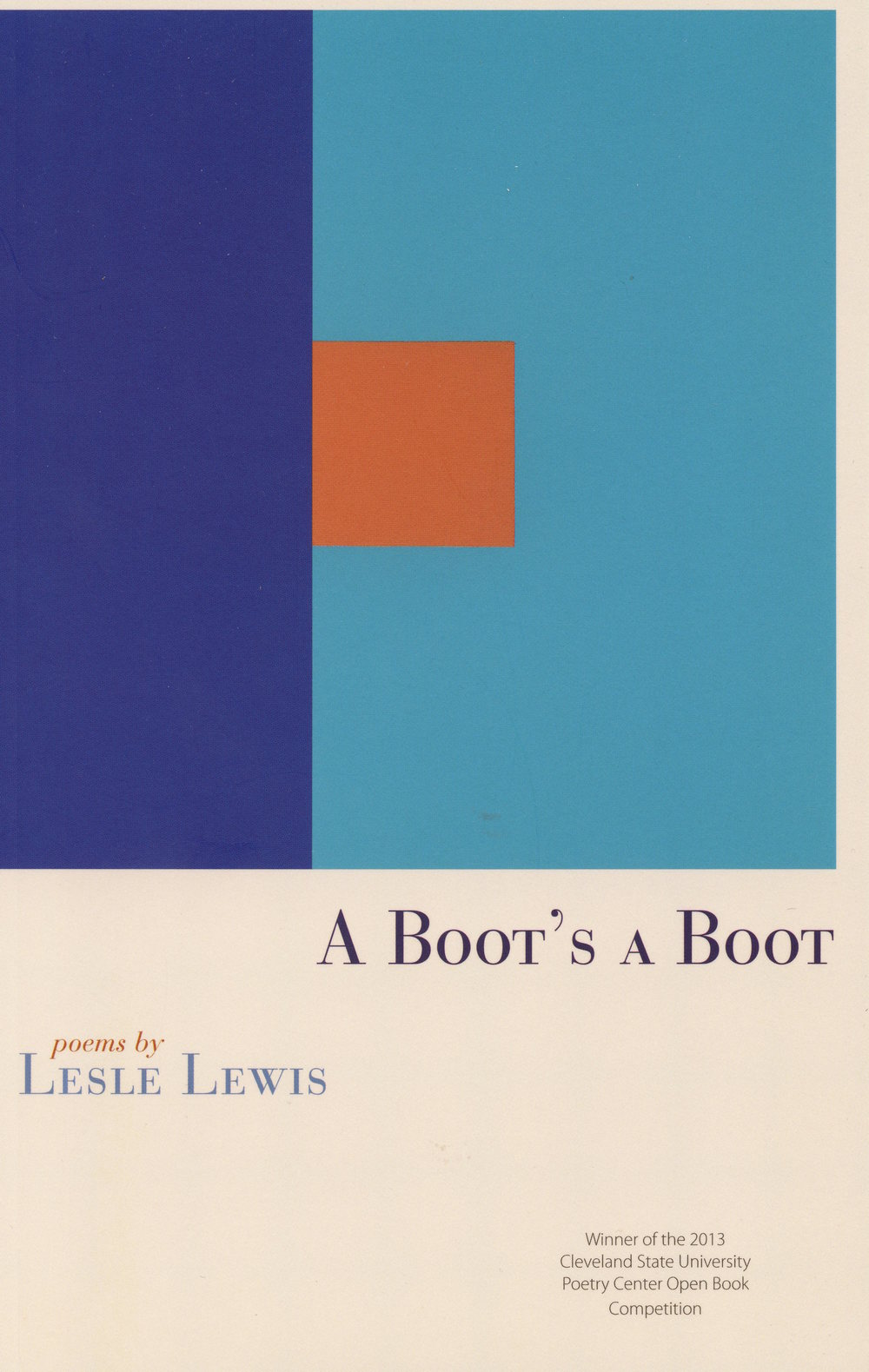 A Boot's a Boot By Lesle Lewis Winner of the 2013 Open Book Competition