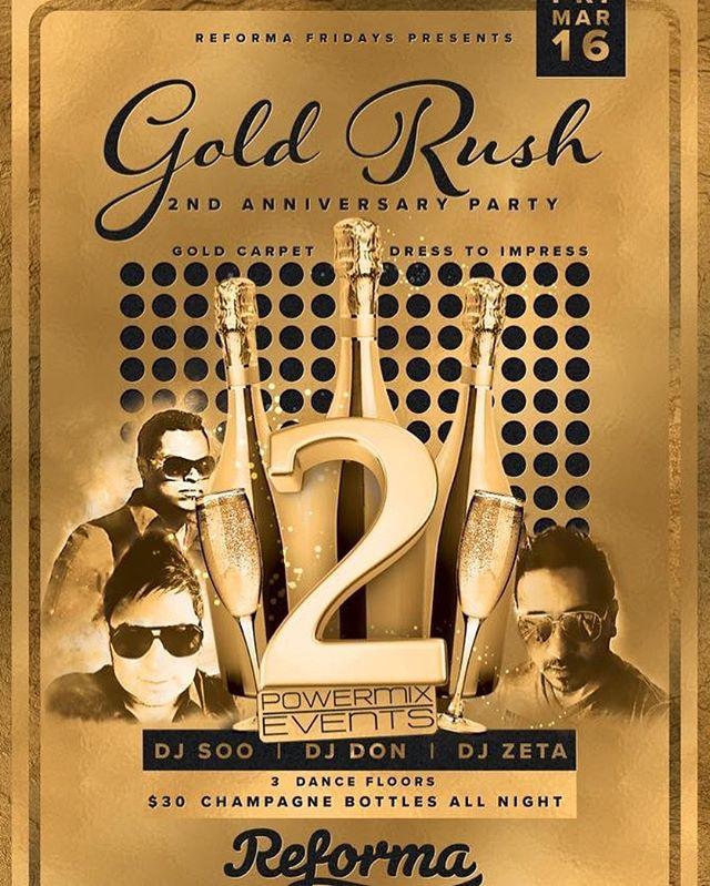 Reforma Fridays 2nd Anniversary Party!! Friday March 16th - GOLD CARPET EVENT #tucson #tucsonnightlife #latinnight #edmnight #reformafridays #tucsonparty #stphilipsplaza #tucsonedm #regaettontucson #litaf #powermix 4340 N Campbell Ave