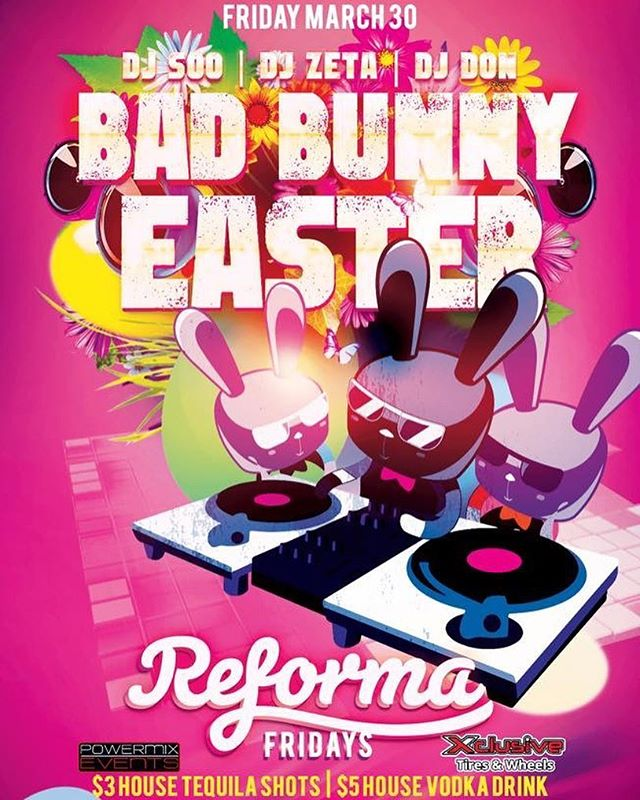 Reforma Fridays Bad Bunny Easter #reforma #tucsoneaster #tucson #arizona #reformafridays  #tucsonnightlife #tucsonparty #stphilipsplaza #tucsonedm #latinnight #regaettontucson #litaf #powermix 4340 N Campbell Ave
