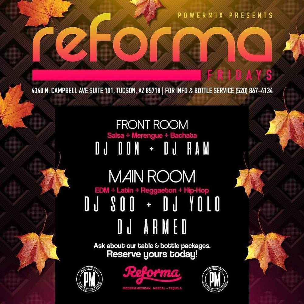 Reforma Fridays - Every Friday Night