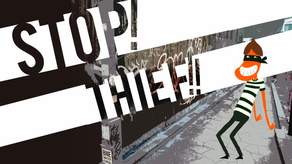 Stop! Thief!!