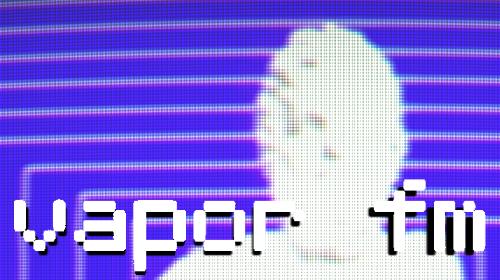 VAPOR FM