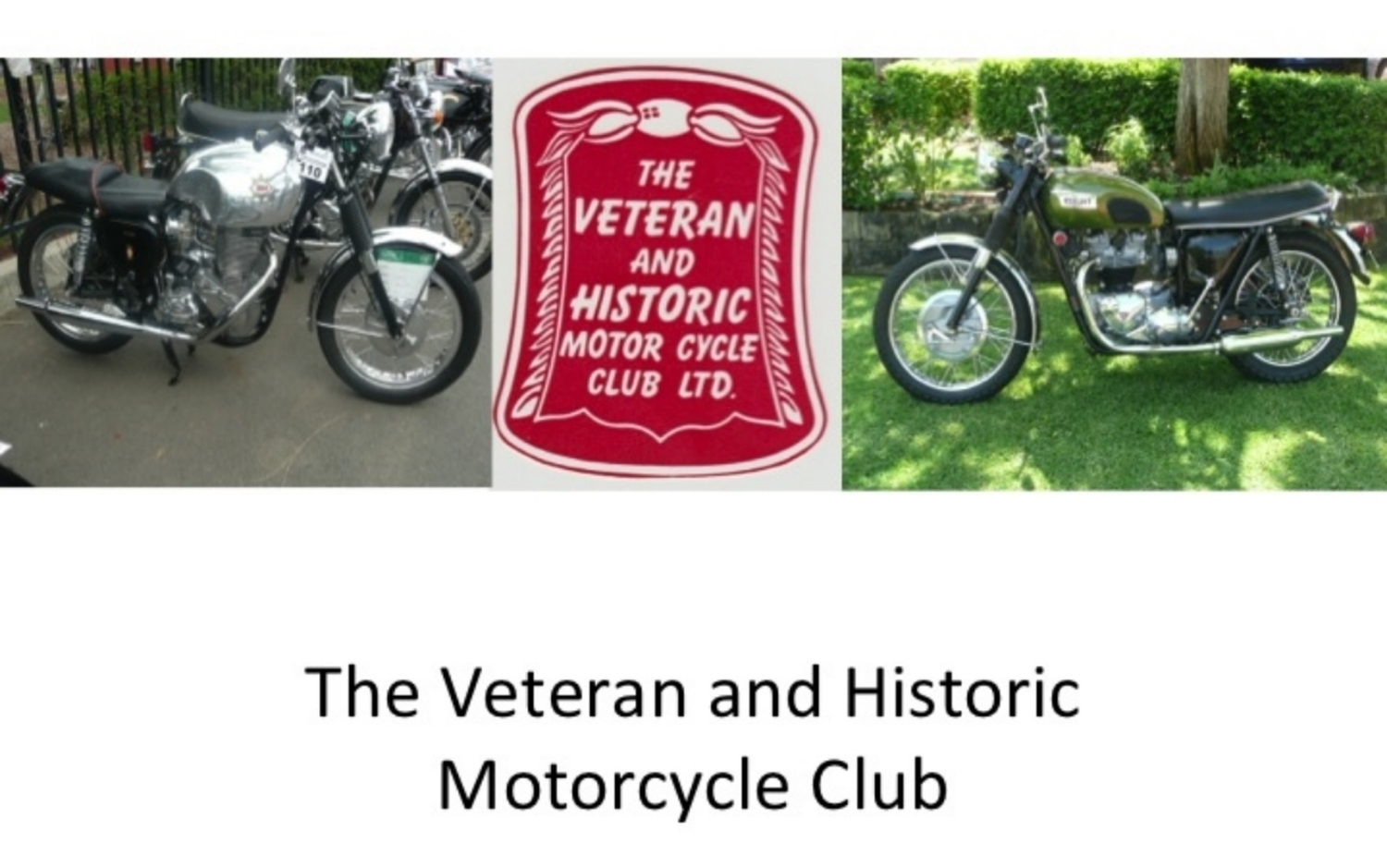 The Veteran & Historic Motorcycle Club