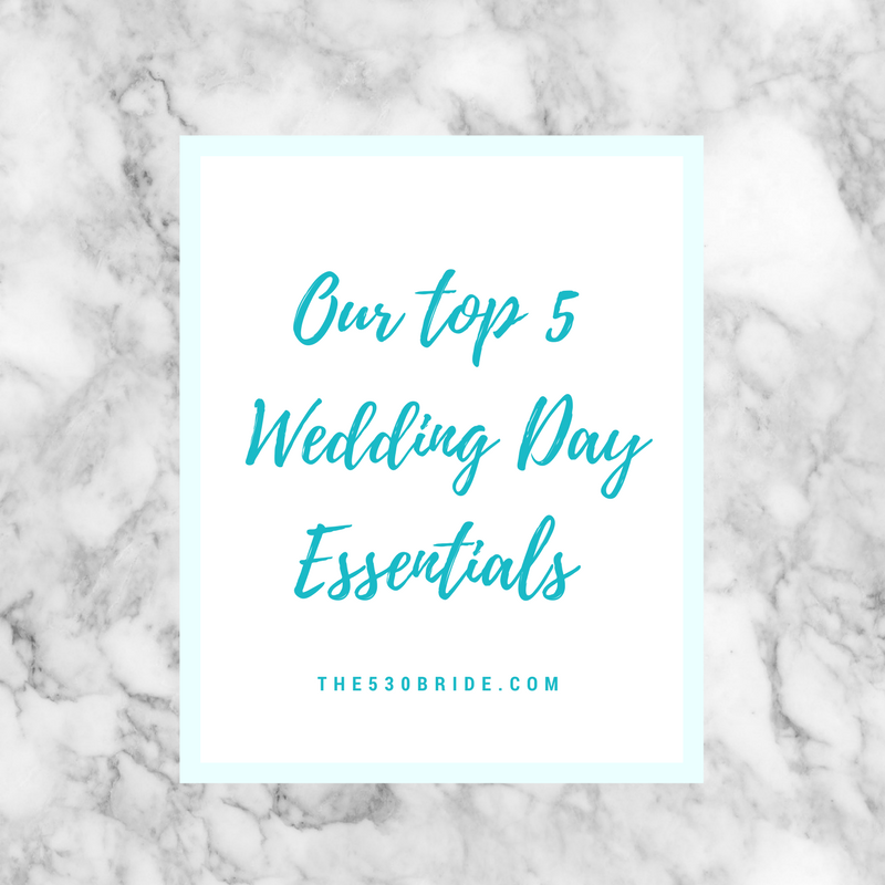 Top 5 Wedding Day Essentials