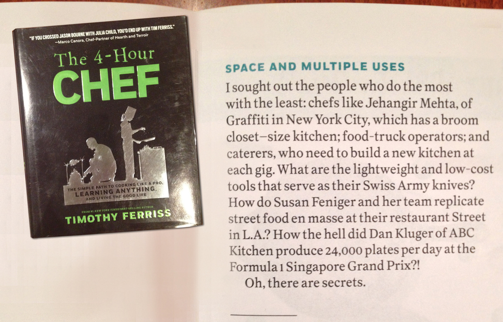 Featured in   The 4-Hour Chef,   by Timothy Ferriss (Publisher: New Harvest)